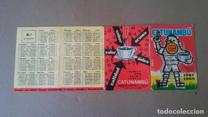 Coleccionismo deportivo: CALENDARIO CAMPEONATO NACIONAL DE LIGA TEMPORADA 1967 - 1968 - PUBLICIDAD CATUNAMBU - Foto 3 - 189108247