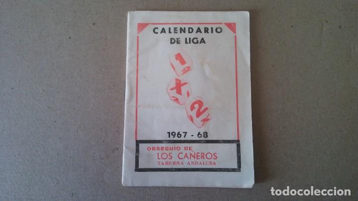 FÚTBOL CALENDARIO DE LIGA TEMPORADA 1967 - 1968 - PUBLICIDAD TABERNA ANDALUZA (Coleccionismo Deportivo - Documentos de Deportes - Calendarios)