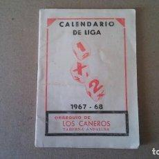 Coleccionismo deportivo: FÚTBOL CALENDARIO DE LIGA TEMPORADA 1967 - 1968 - PUBLICIDAD TABERNA ANDALUZA. Lote 189110032