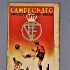 Coleccionismo deportivo: CALENDARIO DE PARTIDOS DE FUTBOL. CAMPEONATO NACIONAL LIGA 1951-1952. Lote 190781636