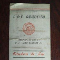 Coleccionismo deportivo: CALENDARIO DE ENCUENTROS DEL CULB DE FUTBOL SAMBOYANO EN SANT BOI DE LLOBREGAT. CAMPEONATO 1953-54. Lote 193959970