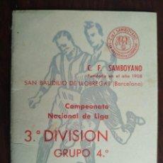 Coleccionismo deportivo: CALENDARIO DE ENCUENTROS DEL CULB DE FUTBOL SAMBOYANO EN SANT BOI DE LLOBREGAT. LIGA 1969-70 3º DIVI. Lote 193960727