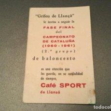 Coleccionismo deportivo: CAMPEONATO CATALUÑA, BALONCESTO.2º GRUPO.FASE FINAL. CAFE SPORT LLANSA, LLANÇA . GRIFEU, TEYA,ETC. Lote 193970025