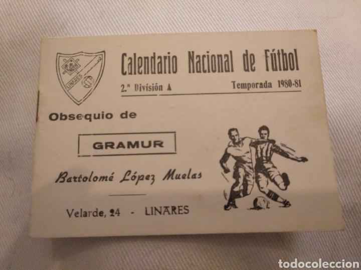 CN CALENDARIO NACIONAL DE FÚTBOL 2° DIVISIÓN A. LINARES CF. GRAMUR. BARTOLOMÉ LÓPEZ MUELAS. (Coleccionismo Deportivo - Documentos de Deportes - Calendarios)