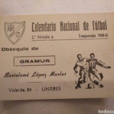 Coleccionismo deportivo: CN CALENDARIO NACIONAL DE FÚTBOL 2° DIVISIÓN A. LINARES CF. GRAMUR. BARTOLOMÉ LÓPEZ MUELAS.. Lote 194240067