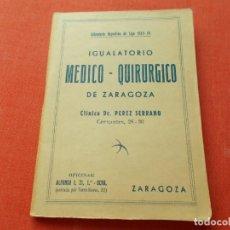 Coleccionismo deportivo: CALENDARIO DEPORTIVO DE LIGA 1953-54 IGUALATORIO MEDICO-QUIRURGICO DE ZARAGOZA. Lote 194243627