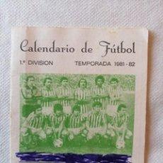 Coleccionismo deportivo: CALENDARIO FÚTBOL BETIS PEÑA BETICA SAN JOSE DE LA RINCONADA SEVILLA 1ª DIVISION TEMPORADA 1981 - 82. Lote 194714306