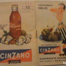 Coleccionismo deportivo: ANTIGUO CALENDARIO CINZANO.FUTBOL.CAMPEONATO NACIONAL LIGA 1962-1963. Lote 195029401