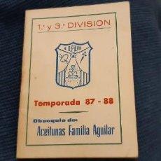 Coleccionismo deportivo: CALENDARIO TEMPORADA LIGA 87 88 PRIMERA Y TERCERA DIVISIÓN GRUPO X UD PILAS. Lote 195058856
