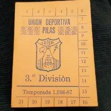 Coleccionismo deportivo: CARNET ABONO TEMPORADA LIGA 86 87 TERCERA DIVISIÓN GRUPO X UD PILAS NUEVO SIN MARCAR. Lote 195058873