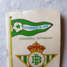 Coleccionismo deportivo: ANTIGUO CALENDARIO DE LIGA PRIMERA DIVISION FUTBOL REAL BETIS BALOMPIE TEMPORADA 1976 - 77 SEVILLA. Lote 195145341