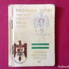 Coleccionismo deportivo: ANTIGUO CALENDARIO DE FÚTBOL . ANDUJAR 1981-1982. Lote 195187333