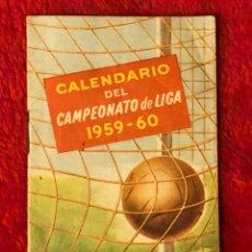 Coleccionismo deportivo: CALENDARIO CAMPEONATO LIGA 1959 60 CERVEZAS SAN MIGUEL ORIGINAL. Lote 195245172