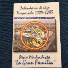 Coleccionismo deportivo: CALENDARIO LIBRITO TEMPORADA LIGA 2004 2005 REAL MADRID PEÑA GRAN FAMILIA XX EDICIÓN FOTOS RAUL . Lote 195450698