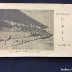 Coleccionismo deportivo: CALENDARIO DE LA LIGA 1945 - 1946 - CON PUBLICIDAD GALL PALENCIA -PRIMERA SEGUNDA Y TERCERA DIVISIÓN. Lote 196754687