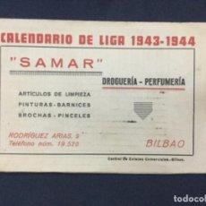 Coleccionismo deportivo: CALENDARIO DE LIGA - 1943 - 1944 - CON LOS RESULTADOS - SAMAR DROGUERIA PERFUMERIA BILBAO- 11X7,5. Lote 196871333