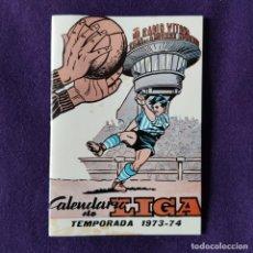 Coleccionismo deportivo: AGENDA DEPORTIVA CALENDARIO DE LIGA 1973-74. DEPORTIVO ALAVES. VITORIA. ALAVA. Lote 197442843