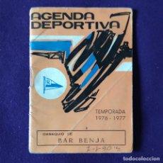 Coleccionismo deportivo: AGENDA DEPORTIVA CALENDARIO DE LIGA 1976-77. DEPORTIVO ALAVES. VITORIA. ALAVA. Lote 197442981