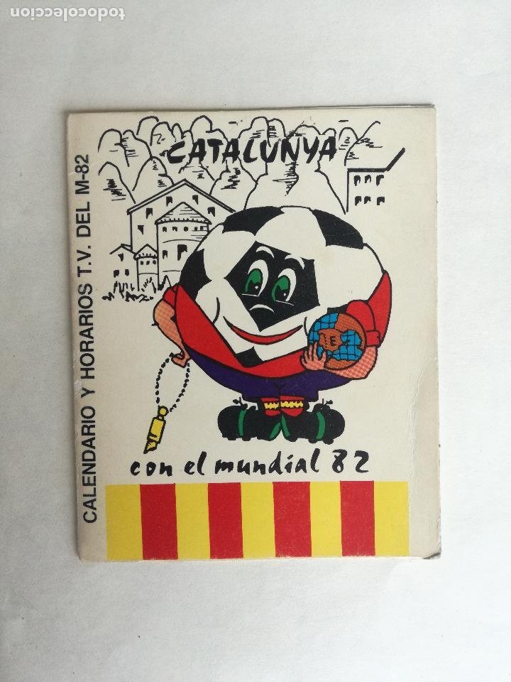 CATALUNYA CALENDARIO Y HORARIOS T.V. DEL MUNDIAL ESPAÑA 82 -CON PUBLICIDAD CENTRO DE LIMPIEZA BARUT (Coleccionismo Deportivo - Documentos de Deportes - Calendarios)