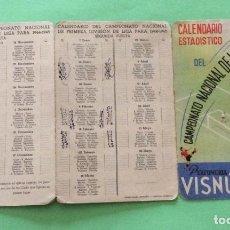 Coleccionismo deportivo: CALENDARIO ESTADISTICO DEL CAMPEONATO NACIONAL DE LIGA PRIMERA DIVISION 1944-45. FUTBOL. Lote 204318728