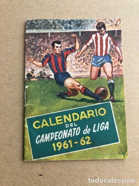 CALENDARIO DEL CAMPEONATO DE LIGA 1961 1962 61 62 SAN MIGUEL C2 (Coleccionismo Deportivo - Documentos de Deportes - Calendarios)