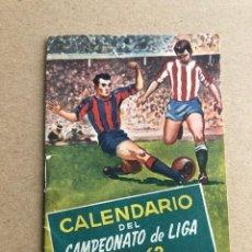 Coleccionismo deportivo: CALENDARIO DEL CAMPEONATO DE LIGA 1961 1962 61 62 SAN MIGUEL C2. Lote 205370611