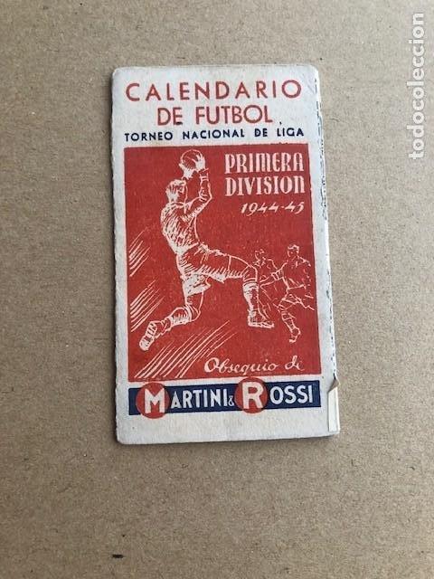 CALENDARIO DE FUTBOL TORNEO NACIONAL DE LIGA PRIMERA DIVISION 1944 1945 44 45 MARTINI Y ROSSI C2 (Coleccionismo Deportivo - Documentos de Deportes - Calendarios)