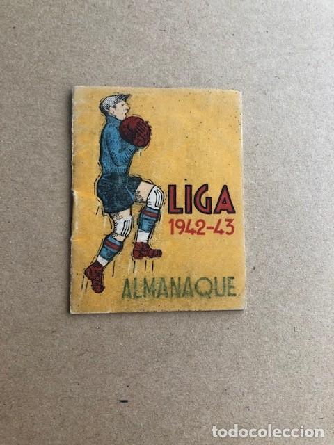 ALMANAQUE LIGA 1942 1943 42 43 EDICIONES ALFONSO C2 (Coleccionismo Deportivo - Documentos de Deportes - Calendarios)