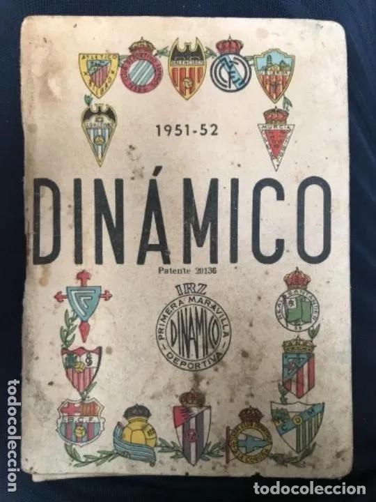 ANTIGUO CALENDARIO FUTBOL DINÁMICO AÑO 1951-1952 (Coleccionismo Deportivo - Documentos de Deportes - Calendarios)
