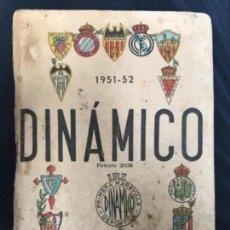 Coleccionismo deportivo: ANTIGUO CALENDARIO FUTBOL DINÁMICO AÑO 1951-1952. Lote 205777938