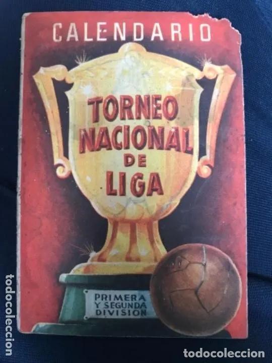ANTIGUO CALENDARIO TORNEO NACIONAL DE LIGA PRIMERA SEGUNDA DIVISIÓN AÑOS 50 (Coleccionismo Deportivo - Documentos de Deportes - Calendarios)