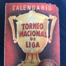 Coleccionismo deportivo: ANTIGUO CALENDARIO TORNEO NACIONAL DE LIGA PRIMERA SEGUNDA DIVISIÓN AÑOS 50. Lote 205783017