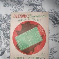 Coleccionismo deportivo: ANTIGUO Y RARO CALENDARIO DE FUTBOL - PRIMERA PREFERENTE - GRUPO EXTREMEÑO - TEMPORADA 1947-1948. Lote 205784415