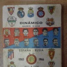 Coleccionismo deportivo: REVISTA CALENDARIO DINAMICO LIGA DE FUTBOL 1965 1966 ESPAÑA - RUSIA. JORNADAS Y PLANTILLAS CON FOTOS. Lote 206557335