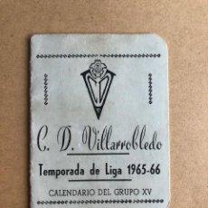 Coleccionismo deportivo: CALENDARIO EN AZUL C.D VILLAROBLEDO TEMPORADA 1965-66 GRUPO XV. Lote 208790751