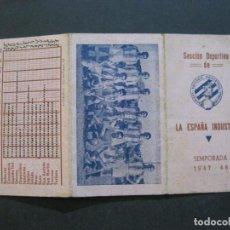 Coleccionismo deportivo: LA ESPAÑA INDUSTRIAL-SECCION DEPORTIVA-TEMPORADA 1947 1948-CALENDARIO FUTBOL-VER FOTOS-(V-20.819). Lote 209253765