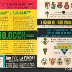 Coleccionismo deportivo: LA HISTORIA DEL FUTBOL ESPAÑOL. ANUARIO DINÁMICO. 1972 - 1973. (P/C49). Lote 209958512