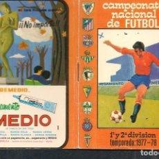 Coleccionismo deportivo: CALENDARIO CAMPEONATO DE FUTBOL 1977 - 78. PUBLICIDAD: PEGAMENTO IMEDIO. (P/C49). Lote 209960212