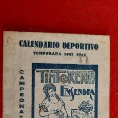 Coleccionismo deportivo: CALENDARIO FUTBOL 1932 1933 PUBLICIDAD TINTORERIA ENSENDRA VALENCIA CF ORIGINAL. Lote 210757101