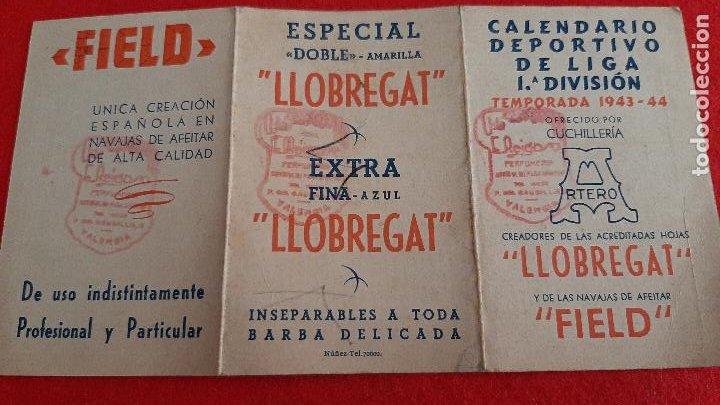 CALENDARIO FUTBOL LIGA 1943 1944 PUBLICIDAD LLOBREGAT CUCHILLERIA ORIGINAL (Coleccionismo Deportivo - Documentos de Deportes - Calendarios)
