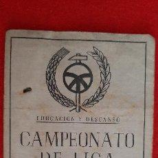 Coleccionismo deportivo: CALENDARIO FUTBOL LIGA TEMPORADA 1947 1948 EDUCACION Y DESCANSO EQUIPO RENFE Y OCASO ORIGINAL RB. Lote 210758295