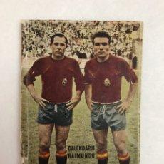 Coleccionismo deportivo: CALENDARIO LIGA FÚTBOL. RAIMUNDO. TEMPORADA 1959 - 1960. ESPAÑA. REAL BETIS BALOMPIÉ. SEVILLA F.C. Lote 210946285