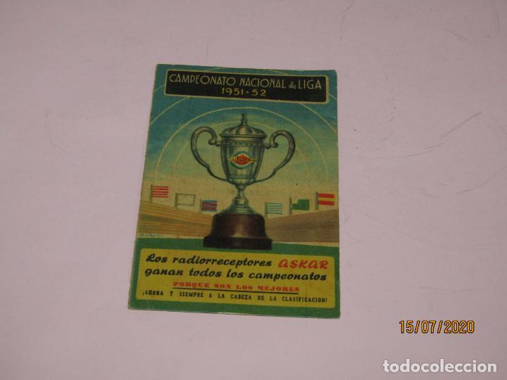 ANTIGUO CALENDARIO DESPLEGABLE DEL CAMPEONATO NACIONAL DE LIGA DEL AÑO 1951-52 PUBLI DE RADIOS ASKAR (Coleccionismo Deportivo - Documentos de Deportes - Calendarios)