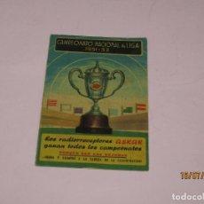 Coleccionismo deportivo: ANTIGUO CALENDARIO DESPLEGABLE DEL CAMPEONATO NACIONAL DE LIGA DEL AÑO 1951-52 PUBLI DE RADIOS ASKAR. Lote 211868241