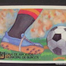 Coleccionismo deportivo: CAJA DE AHORROS MUNICIPAL DE BURGOS - CALENDARIO DEPORTIVO PARTIDOS TVE MUNDIAL 82. Lote 211877580
