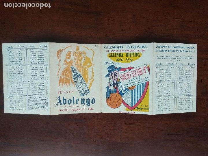 Coleccionismo deportivo: CALENDARIO FUTBOL CAMPEONATO NACIONAL DE LIGA SEGUNDA DIVISION 46 47 1946 1947 MALAGA JEREZ SANCHEZ - Foto 3 - 211891140