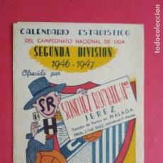 Coleccionismo deportivo: CALENDARIO FUTBOL CAMPEONATO NACIONAL DE LIGA SEGUNDA DIVISION 46 47 1946 1947 MALAGA JEREZ SANCHEZ. Lote 211891140