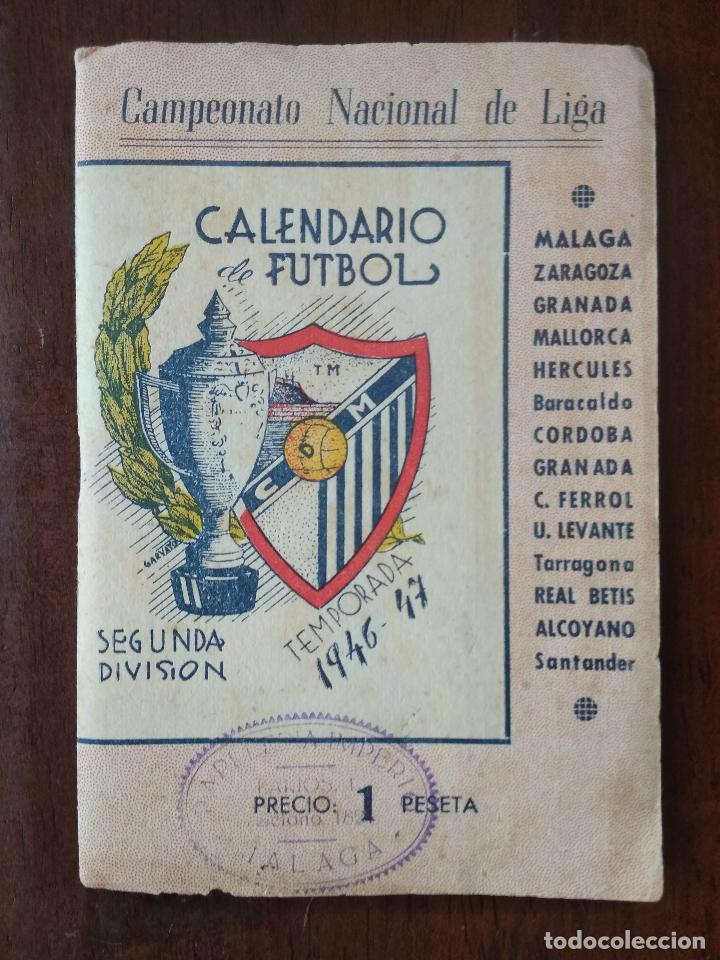 CALENDARIO LIBRITO FUTBOL CAMPEONATO NACIONAL DE LIGA 46 47 1946 1947 SEGUNDA DIVISION MALAGA 54PAG. (Coleccionismo Deportivo - Documentos de Deportes - Calendarios)