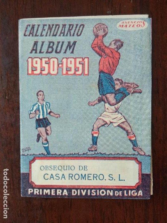 CALENDARIO ALBUM FUTBOL LIGA 50 51 1950 1951 PRIMERA DIVISION CASA ROMERO ANIS Y COÑAC MALAGA (Coleccionismo Deportivo - Documentos de Deportes - Calendarios)