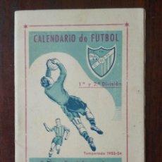 Coleccionismo deportivo: CALENDARIO FUTBOL LIGA 53 54 TEMPORADA 1953 1954 CON BIOGRAFIAS DE LOS JUGADORES DEL CD MALAGA. Lote 211892692